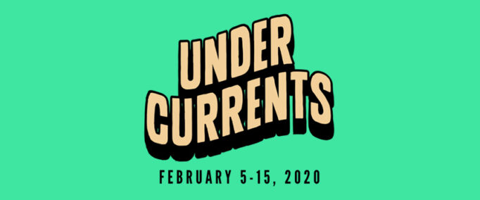 undercurrents theatre festival