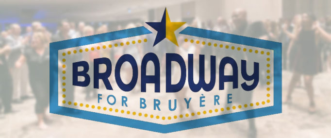 Broadway for Bruyère